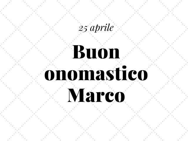 Immagini buon onomastico Marco