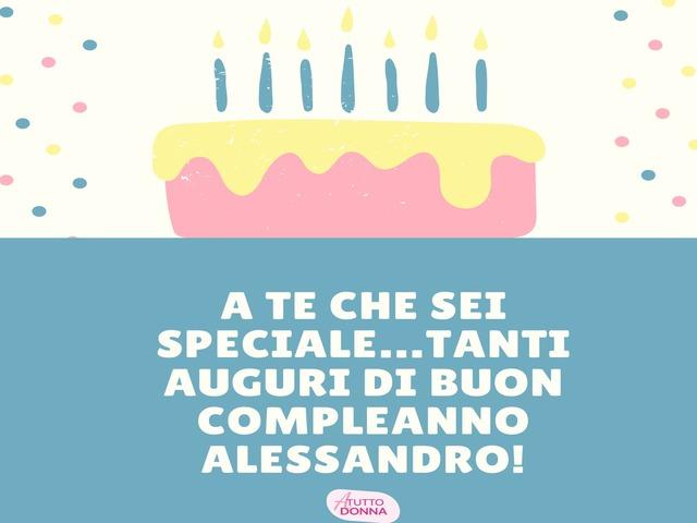 auguri di buon compleanno alessandro