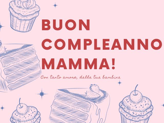 biglietto compleanno mamma