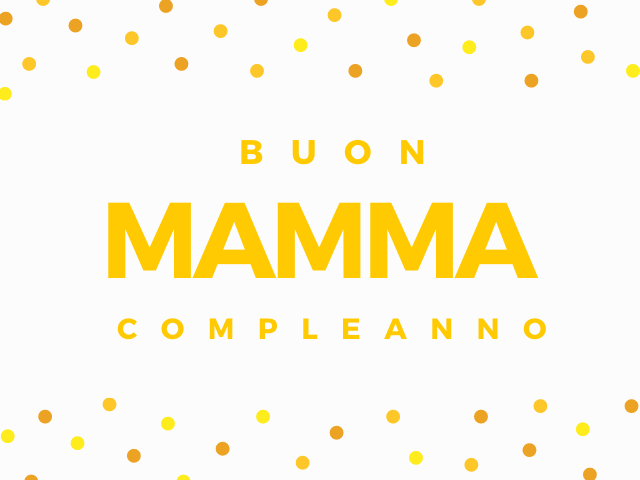 frasi di compleanno per mamma