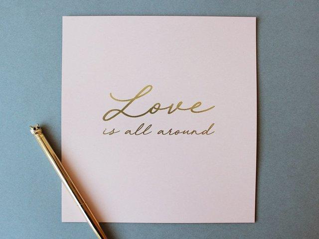l'amore è tutto intorno