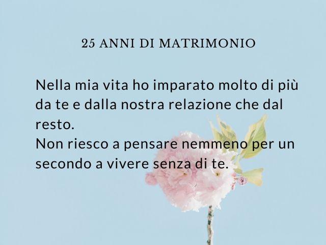 25esimo Anniversario Di Matrimonio Frasi.25 Anni Di Matrimonio Frasi E Immagini Per Le Nozze D Argento A