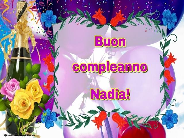 Buon Compleanno Nadia Frasi Immagini E Video Per Fare Gli