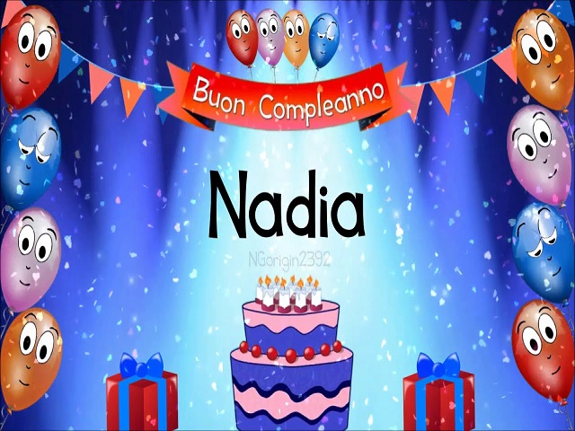tanti auguri Nadia