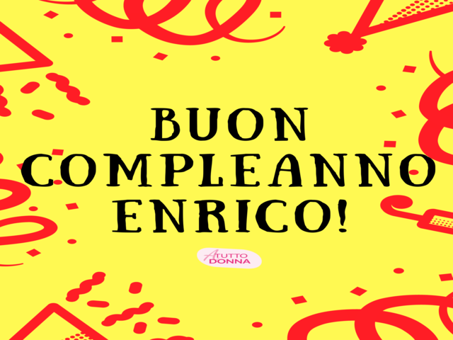 compleanno Enrico auguri frasi