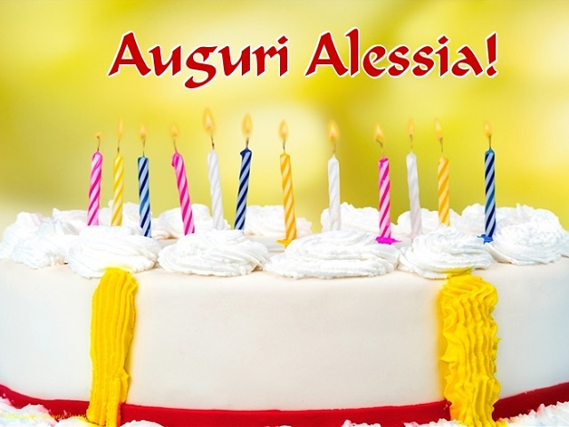 Buon Compleanno Alessia Frasi Immagini E Video Di Auguri