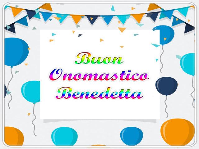 Buon Onomastico Benedetta 04