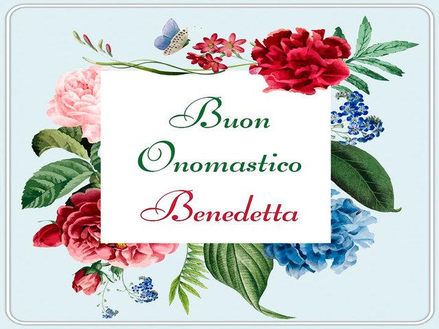 Buon Onomastico Benedetta 06