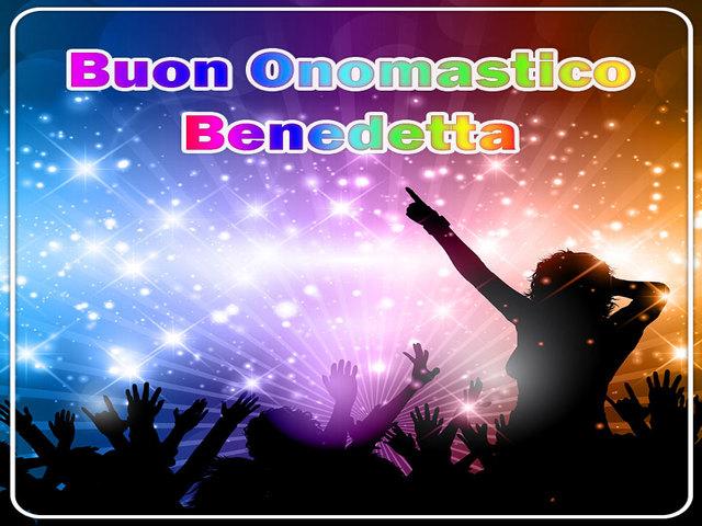 Buon Onomastico Benedetta 09