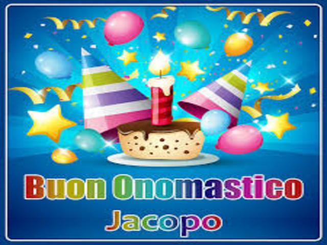 Buon Onomastico Jacopo 3