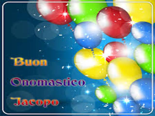 Buon Onomastico Jacopo 4