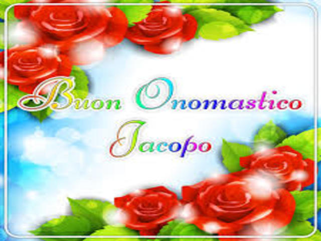 Buon Onomastico Jacopo 5