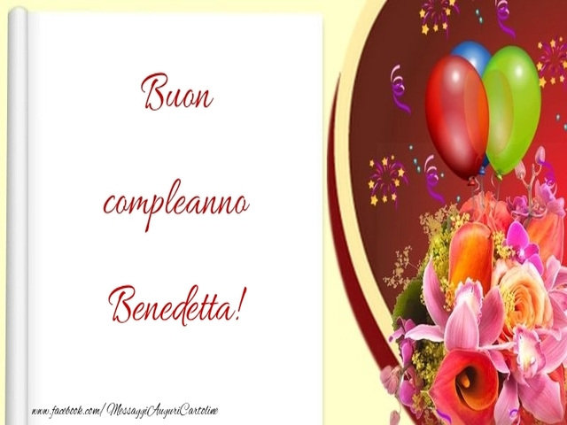 buon compleanno benedetta 4
