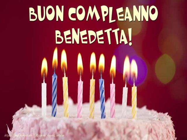 buon compleanno benedetta 9