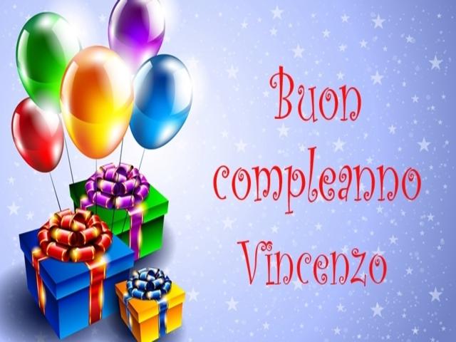 Ben noto Buon compleanno Vincenzo! Frasi, immagini e video per augurare IA79