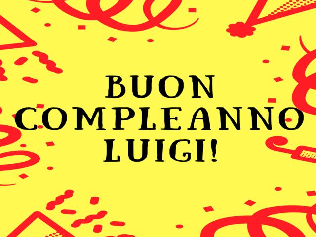 frasi di buon compleanno Luigi