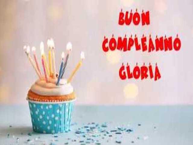 gloria compleanno