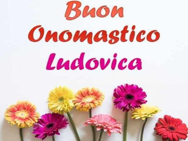 Buon Onomastico Ludovica foto