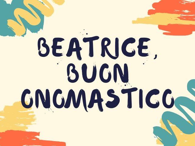 Beatrice buon onomastico