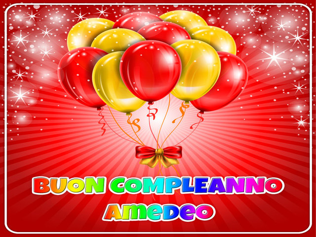 buon compleanno Amedeo