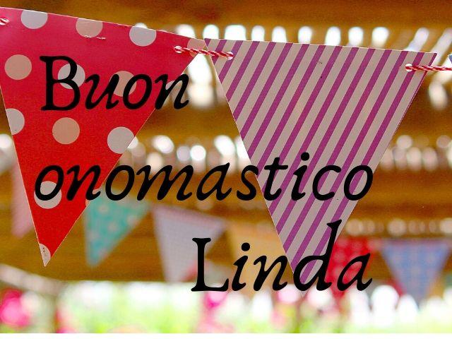 buon onomastico Linda