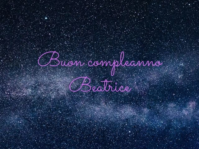 frasi compleanno Beatrice