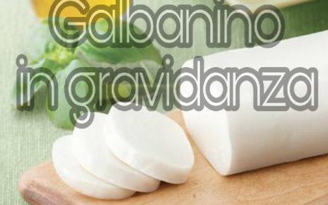 galbanino in gravidanza