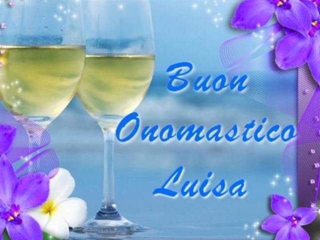 Felice onomastico Luisa