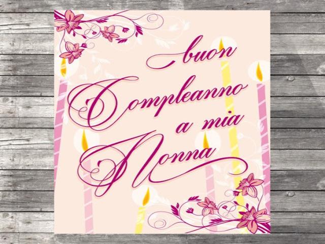 frasi auguri compleanno nonna