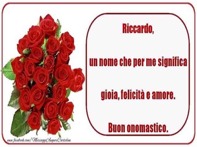 Buon onomastico Riccardo rose rosse