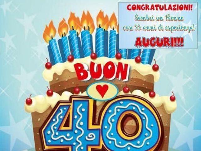 auguri 40 anni compleanno
