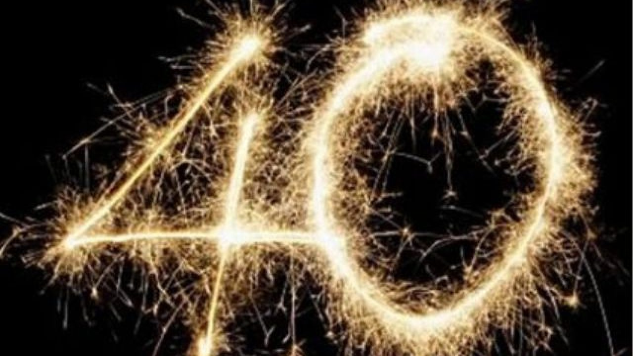 Festa Compleanno 40 Anni auguri 40 anni: frasi, immagini e video. 80 modi per dire