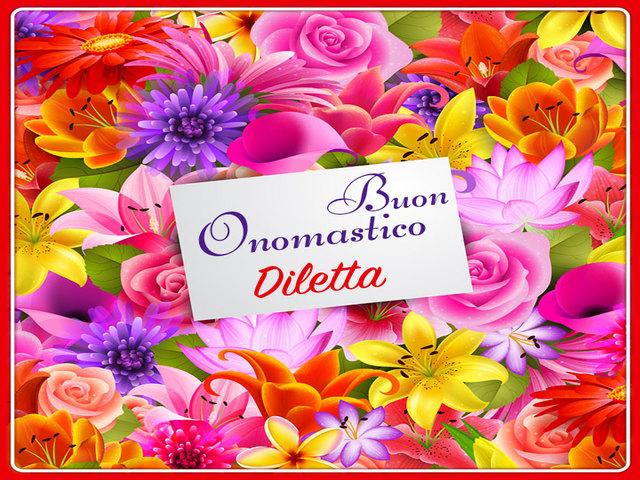 Buon Onomastico Diletta7