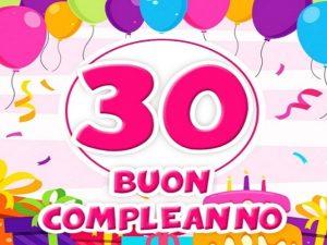 compleanno 30 anni auguri