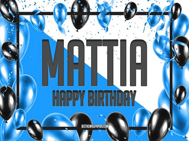 happy birthday mattia