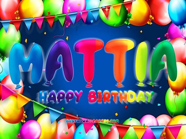 mattia happy birthday