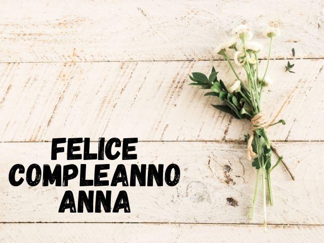 Frasi divertenti di buon compleanno Anna, Auguri divertenti per il compleanno di Anna