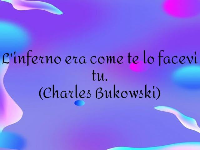 frasi di charles bukowski