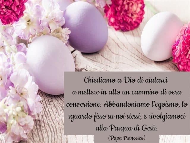 frasi pasqua papa francesco 2