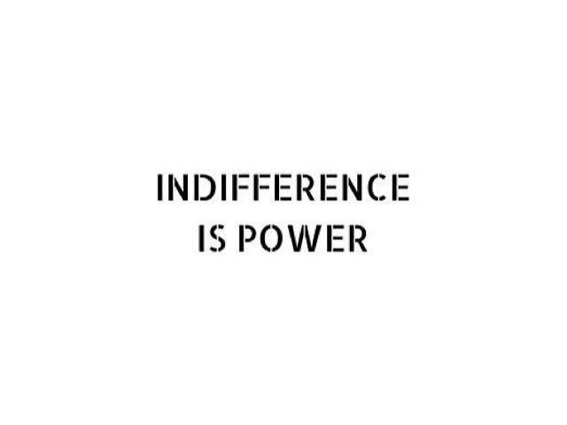 frasi sulla totale indifferenza