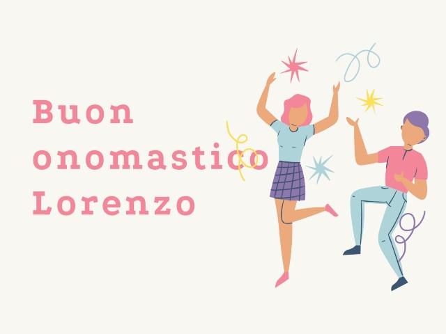 Buon onomastico Lorenzo