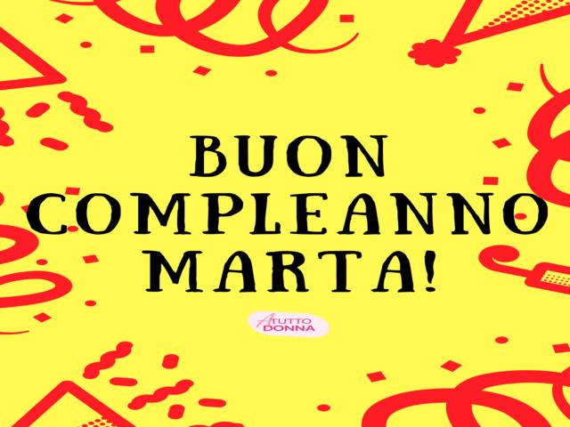 buon compleanno Marta