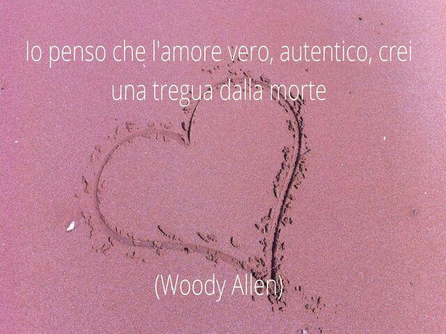 frasi amore Woody Allen