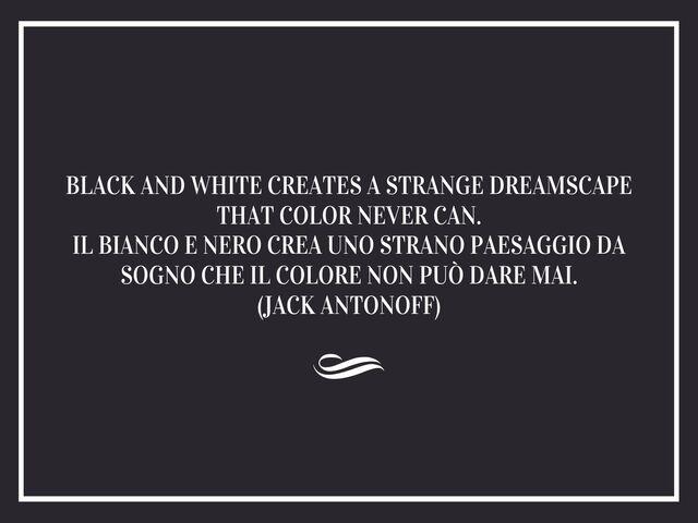 citazioni bianco e nero